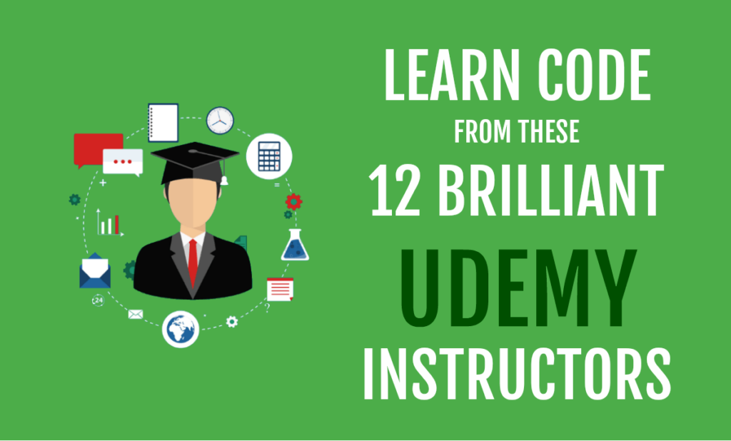 LEARN CODE from these 12 BRILLIANT Udemy Instructors