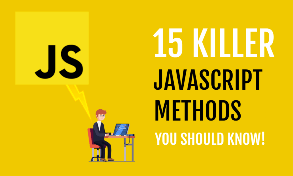 15 Killer JavaScript Methods You Should Know thumbnail